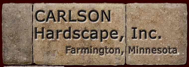 Carlson Hardscape, Inc. installers of paver driveways, sidewalks and patios in Farmington, Minnesota